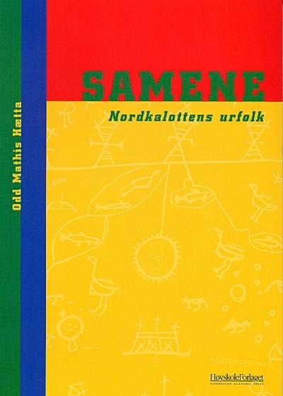 Samene : Nordkalottens urfolk