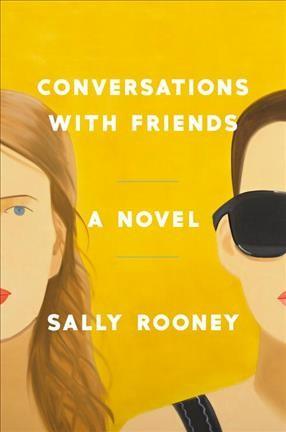 Conversations with friends : a novel