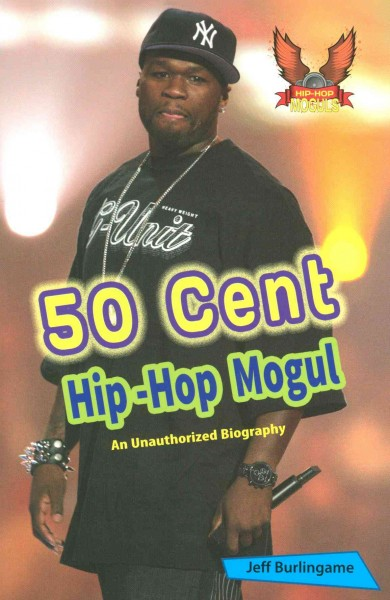 50 Cent : an unauthorized biography
