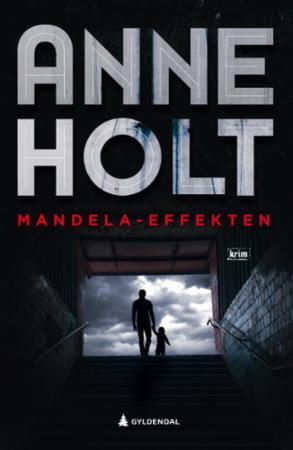 Mandela-effekten : Selma Falcks tredje store sak : kriminalroman