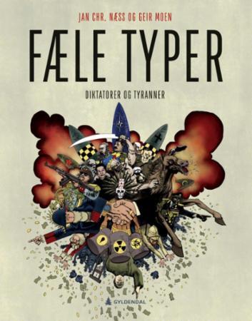 Fæle typer : diktatorer og tyranner
