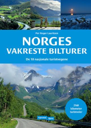 Norges vakreste bilturer : de 18 nasjonale turistvegene