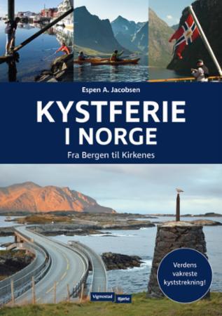 Kystferie i Norge : fra Bergen til Kirkenes