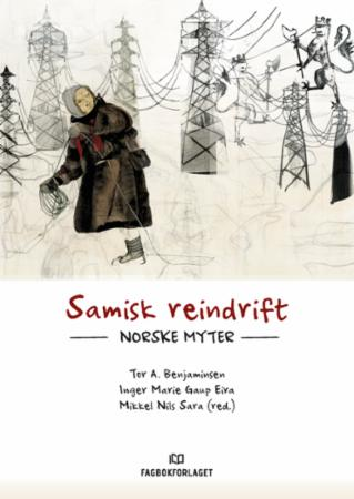Samisk reindrift : norske myter