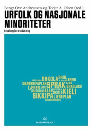 Urfolk og nasjonale minoriteter : i skole og lærerutdanning