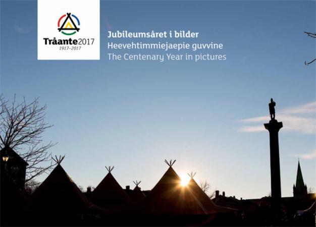 Tråante 2017 : 1917-2017 : jubileumsåret i bilder = heevehtimmiejaepie guvvine = the centenary year in pictures