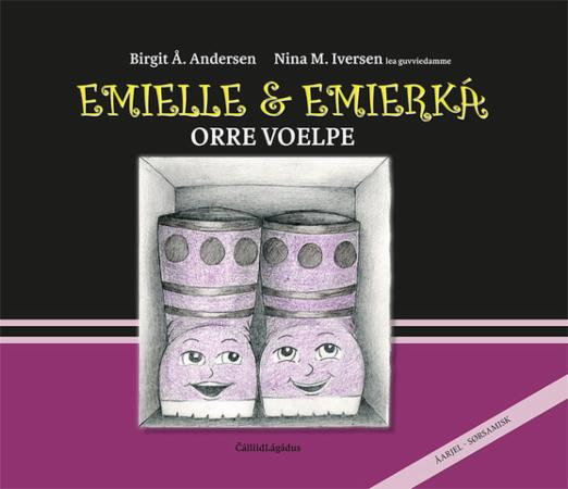 Emielle & Emierká : orre voelpe