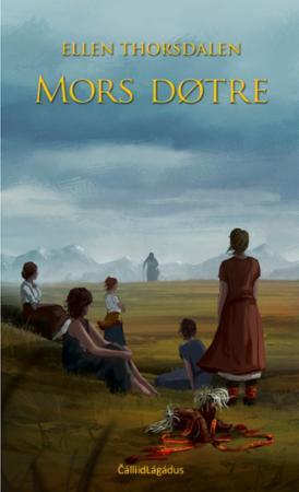 Mors døtre : roman : 1 av 3