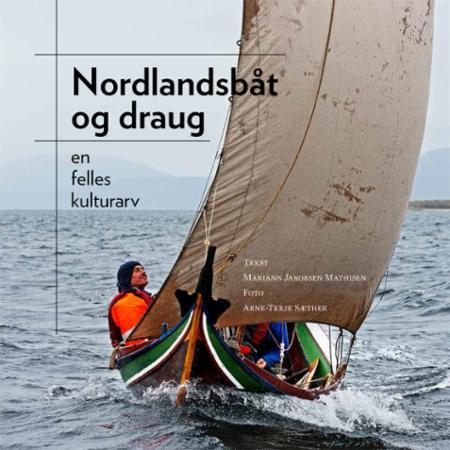 Nordlandsbåt og draug : en felles kulturarv