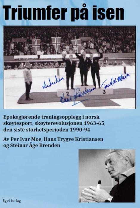 Triumfer på isen : epokegjørende treningsopplegg i norsk skøytesport