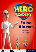Hero academy: oxford level 9, gold book band: false alarms