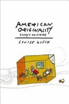 American originality : essays on poetry