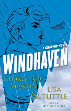 Windhaven : the graphic novel