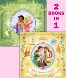 Belle's Friendship Invention / Tiana's Friendship Fix-Up