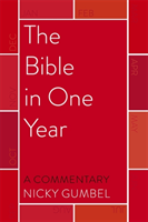 Bible in one year - a commentary by nicky gumbel