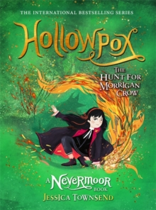 Hollowpox : the hunt for Morrigan Crow