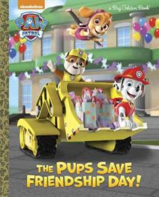 The Pups Save Friendship Day!