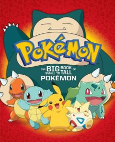 The Big Book of Small to Tall Pokémon
