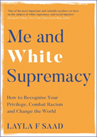 Me and white supremacy