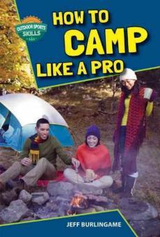 How to Camp Like a Pro