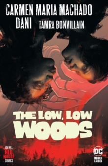 The low, low woods,
