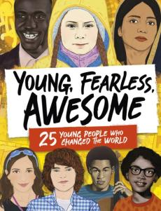 Young, fearless, awesome
