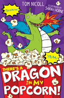 There's a dragon in my popcorn
