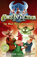 The wild west moo-nster
