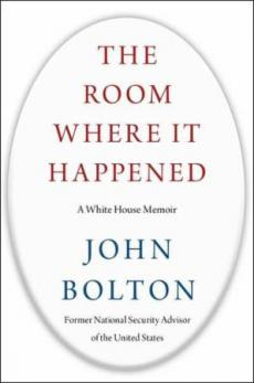 The room where it happened : a White House memoir