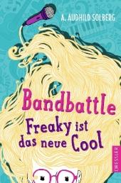 Bandbattle : Freaky ist das neue Cool