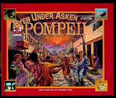 Pompeii : byen under asken. Vulkanutbruddet som begravde en by