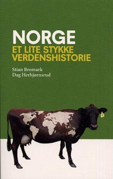 Norge : et lite stykke verdenshistorie