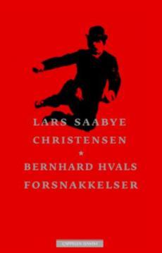 Bernhard Hvals forsnakkelser : roman