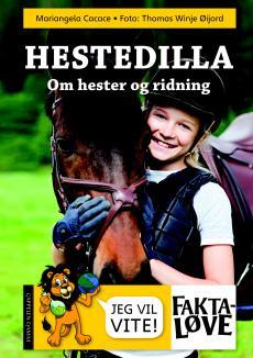Hestedilla : om hester og ridning