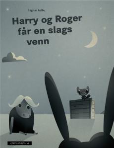 Harry og Roger får en slags venn