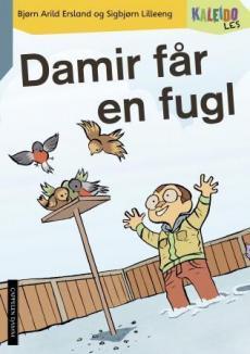 Damir får en fugl