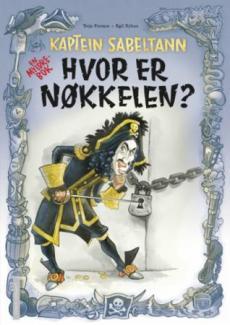 Kaptein Sabeltann : hvor er nøkkelen? : en myldrebok