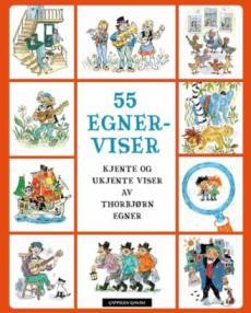 55 Egner-viser : kjente og ukjente viser av Thorbjørn Egner