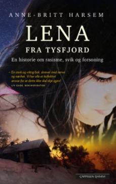 Lena fra Tysfjord : en historie om rasisme, svik og forsoning