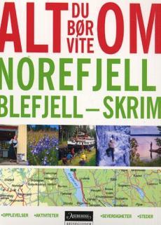 Alt du bør vite om Norefjell, Blefjell - Skrim