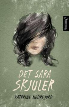 Det Sara skjuler