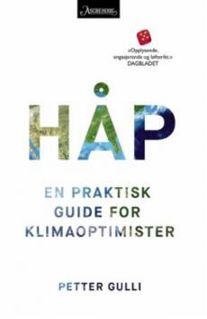 Håp : en praktisk guide for klimaoptimister