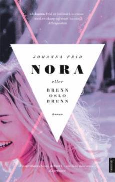 Nora, eller Brenn Oslo brenn : roman