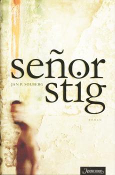 Señor Stig : roman