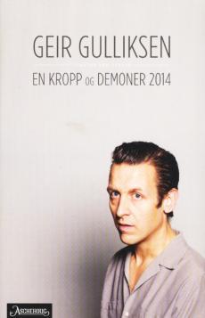 En kropp og Demoner 2014 : tekster for teater