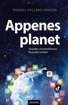 Appenes planet : hvordan smarttelefonen forandret verden