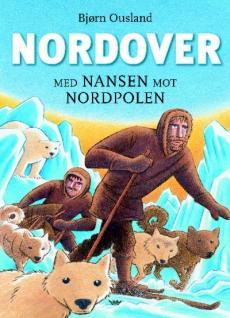 Nordover : med Nansen mot Nordpolen : første Fram-ferd