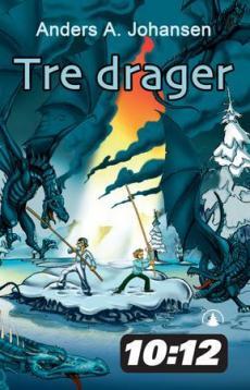 Tre drager : første bok i serien om nattefolket