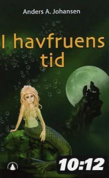 I havfruens tid : tredje bok i serien om nattefolket