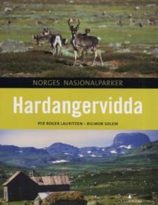 Hardangervidda : med Skaupsjøen/Hardangerjøkulen landskapsområde og Møsvatn Austfjell landskapsvernområde